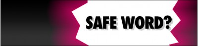What is a safe word and why do you need one?